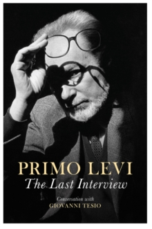 The Last Interview : Conversation with Giovanni Tesio, Paperback Book