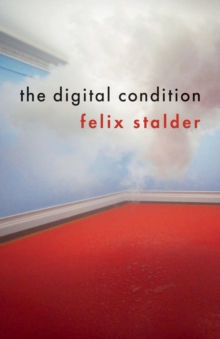 The Digital Condition, Paperback Book