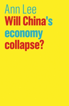 Will China's Economy Collapse?, Paperback Book