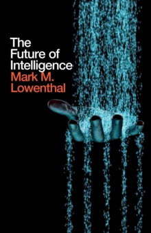 The Future of Intelligence, Paperback Book