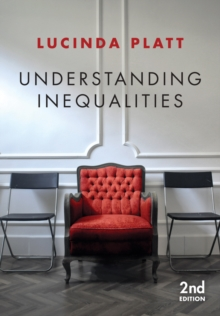 Understanding Inequalities : Stratification and Difference, Paperback / softback Book