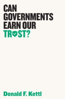 Can Governments Earn Our Trust?, Paperback Book