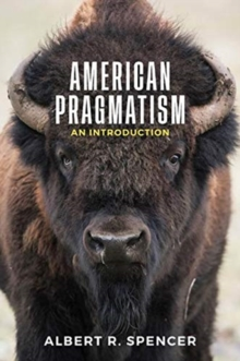 American Pragmatism : An Introduction, Paperback / softback Book