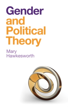 Gender and Political Theory : Feminist Reckonings, Hardback Book