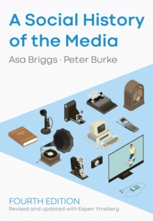A Social History of the Media, EPUB eBook