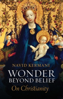 Wonder Beyond Belief : On Christianity, Paperback / softback Book