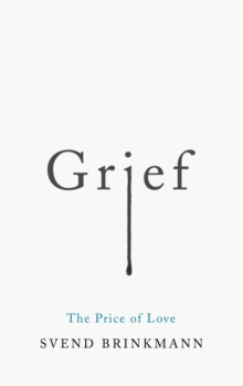 Grief : The Price of Love, Paperback / softback Book