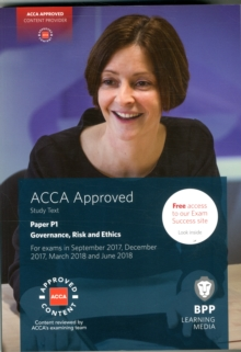 ACCA P1 Governance, Risk and Ethics : Study Text, Paperback Book