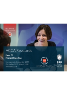 ACCA F7 Financial Reporting : Passcards, Spiral bound Book