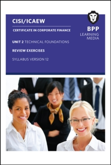 CISI Capital Markets Programme Certificate in Corporate Finance Unit 2 Syllabus Version 12 : Review Exercises, Paperback Book