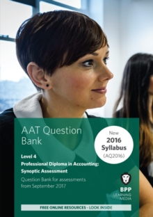 Aat Professional Diploma in Accounting Level 4 Synoptic Assessment : Question Bank, Paperback Book