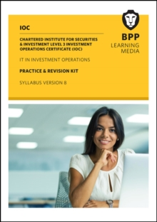 IOC IT In Investment Operations Syllabus Version 8 : Practice and Revision Kit, Paperback Book