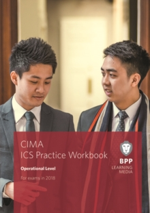 CIMA Operational E1, F1 & P1 Integrated Case Study : Practice Workbook, Paperback Book