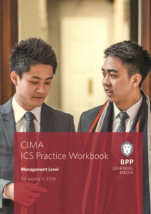CIMA Management E2, F2 & P2 Integrated Case Study : Practice Workbook, Paperback Book