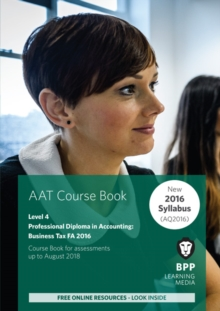 AAT Business Tax FA2016 (2nd Edition) : Coursebook, Paperback Book