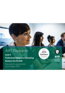 AAT Business Tax FA2016 (2nd Edition) : Passcards, Spiral bound Book