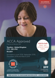 ACCA F6 Taxation FA2017 : Practice and Revision Kit, Paperback Book