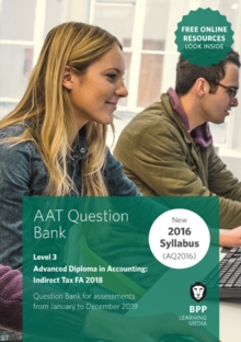 AAT Indirect Tax FA2018 : Question Bank, Paperback / softback Book