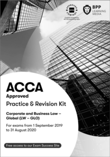 ACCA Corporate and Business Law (Global) : Practice and Revision Kit, Paperback / softback Book