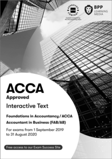 FIA Foundations of Accountant in Business FAB (ACCA F1) : Interactive Text, Paperback / softback Book