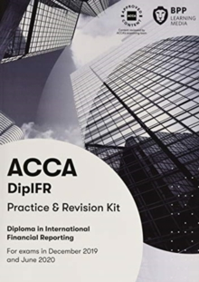 DipIFR Diploma in International Financial Reporting : Revision Kit, Paperback / softback Book