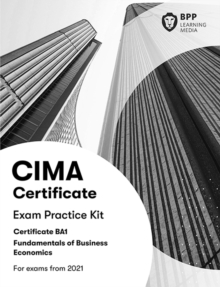 CIMA BA1 Fundamentals of Business Economics : Exam Practice Kit, Paperback / softback Book