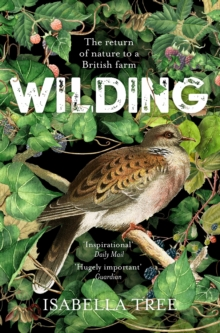 Wilding : The Return of Nature to a British Farm, Paperback / softback Book