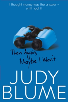 Then Again, Maybe I Won't, Paperback Book