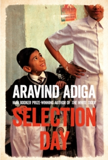 Selection Day, Paperback Book