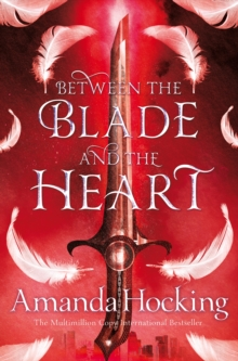 Between the Blade and the Heart, Paperback / softback Book