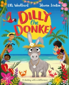 Dilly the Donkey, Paperback / softback Book