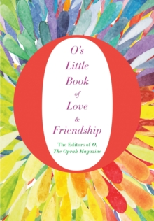 O's Little Book of Love and Friendship, Hardback Book