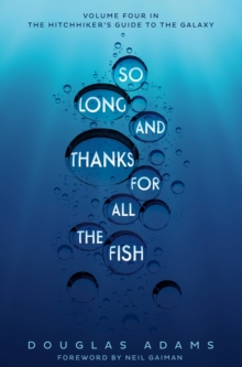 So Long, and Thanks for All the Fish, Paperback Book