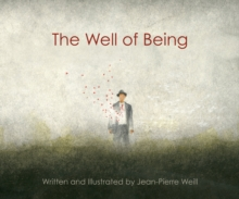 The Well of Being, Hardback Book