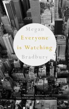 Everyone is Watching, Hardback Book