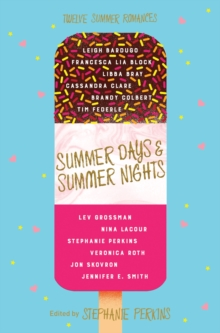 Summer Days and Summer Nights : Twelve Summer Romances, Paperback Book