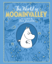 The Moomins: The World of Moominvalley, Hardback Book