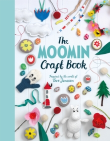 The Moomin Craft Book, Hardback Book