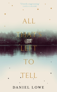 All That's Left to Tell, Hardback Book