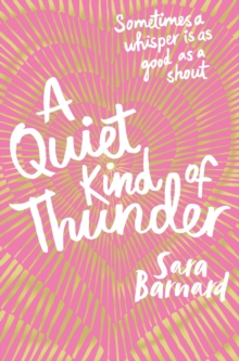 A Quiet Kind of Thunder, Paperback / softback Book