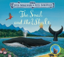 The Snail and the Whale, Paperback / softback Book