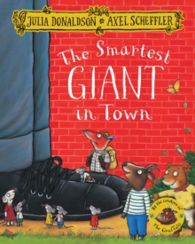 The Smartest Giant in Town, Paperback / softback Book