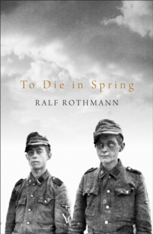 To Die in Spring, Hardback Book