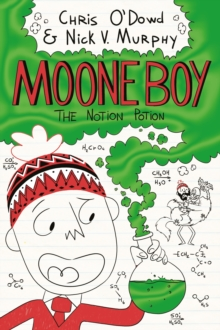 Moone Boy 3: The Notion Potion, Hardback Book