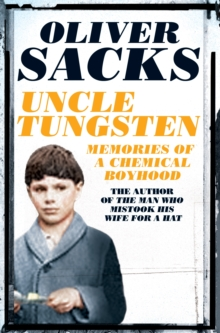 Uncle Tungsten : Memories of a Chemical Boyhood, Paperback Book