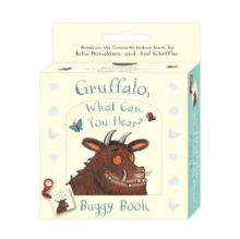 Gruffalo, What Can You Hear? : Buggy Book, Board book Book