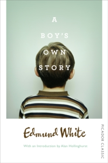 A Boy's Own Story, Paperback Book
