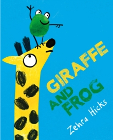 Giraffe and Frog, Hardback Book