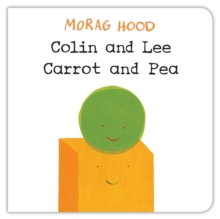 Colin and Lee, Carrot and Pea, Board book Book