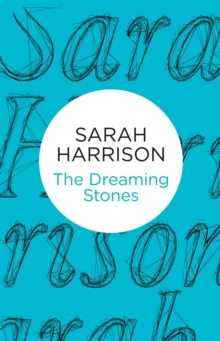 The Dreaming Stones, Paperback Book